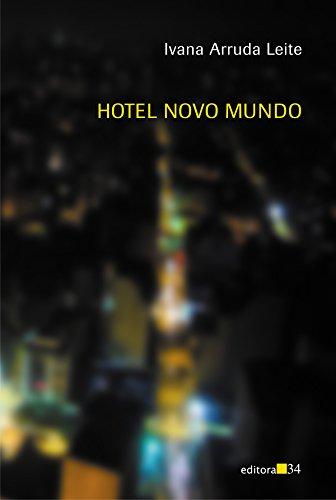 Hotel Novo Mundo, livro de Ivana Arruda Leite