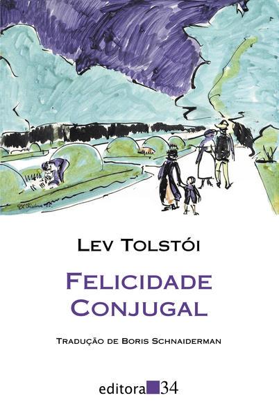 Felicidade conjugal, livro de Lev Tolstói