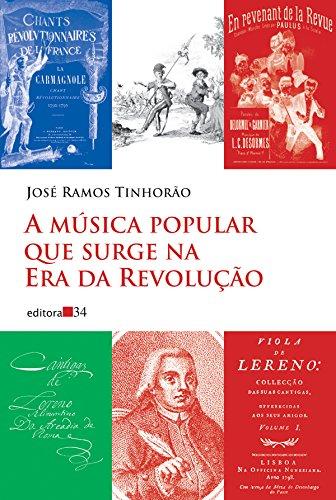 A música popular que surge na Era da Revolução, livro de José Ramos Tinhorão