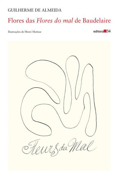 Flores das Flores do mal de Baudelaire, livro de Guilherme de Almeida, Charles Baudelaire