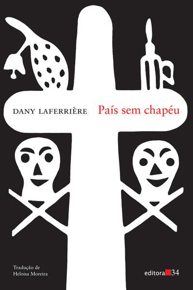 País sem chapéu, livro de Dany Laferrière