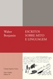Escritos sobre mito e linguagem (1915-1921), livro de Walter Benjamin