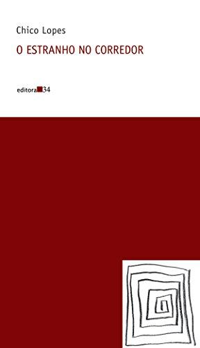 O estranho no corredor, livro de Chico Lopes