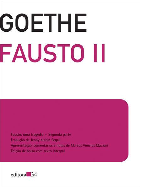 Fausto II - Edição de bolso com texto integral, livro de Johann Wolfgang von Goethe