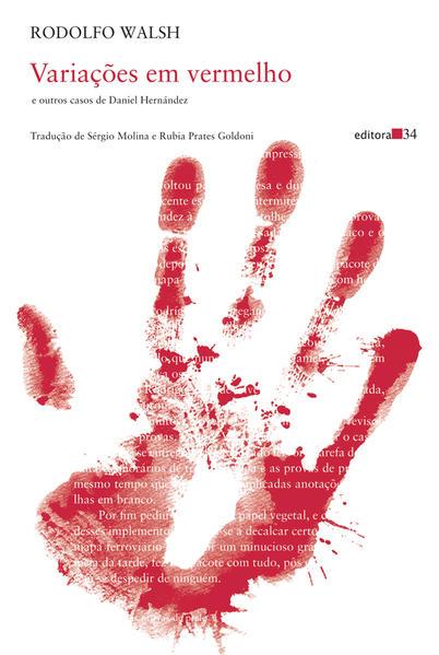 Variações em vermelho e outros casos de Daniel Hernández, livro de Rodolfo Walsh