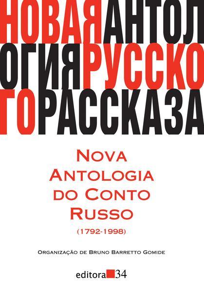 Nova antologia do conto russo (1792-1998), livro de Bruno Barretto Gomide (Org.)