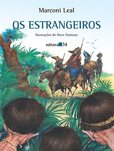 estrangeiros, Os, livro de Leal, Marconi