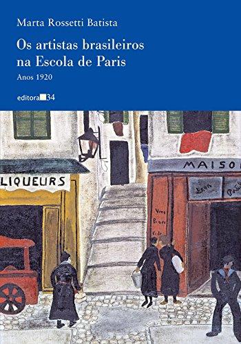 artistas brasileiros na escola de Paris, Os, livro de Batista, Marta Rossetti