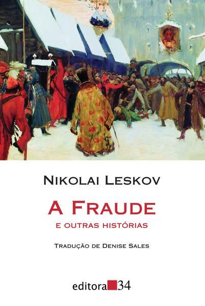 A fraude e outras histórias, livro de Nikolai Leskov