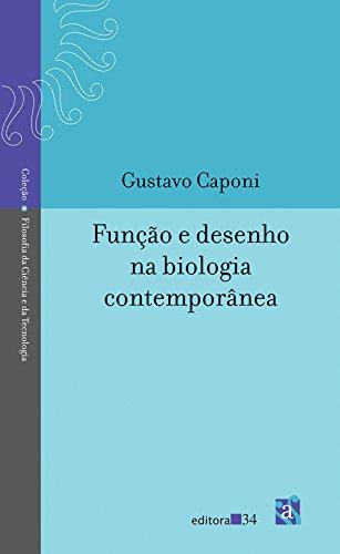 Função e desenho na biologia contemporânea, livro de Caponi, Gustavo