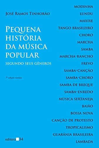 Pequena história da música popular - segundo seus gêneros, livro de José Ramos Tinhorão