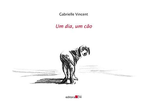 Um dia, um cão, livro de Gabrielle Vincent