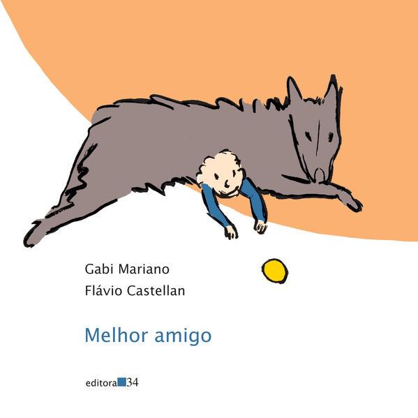 Melhor amigo, livro de Mariano, Gabi e Castellan, Flávio
