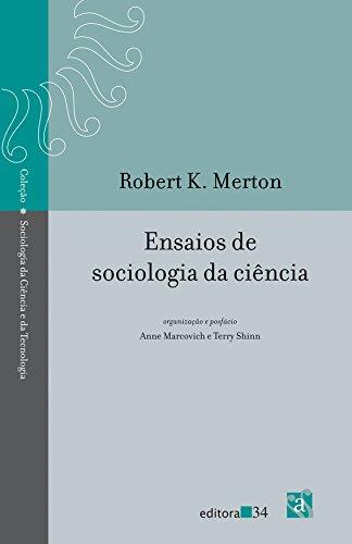 Ensaios de sociologia da ciência, livro de Robert K. Merton