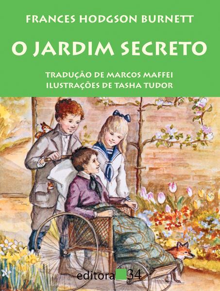 Jardim Secreto, O, livro de Frances Hodgson Burnett