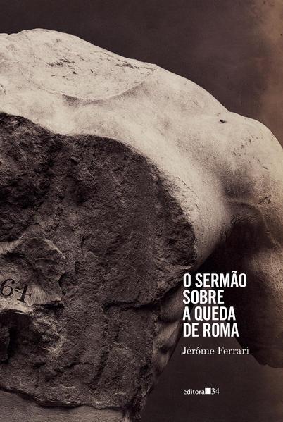 O sermão sobre a queda de Roma, livro de Jérôme Ferrari