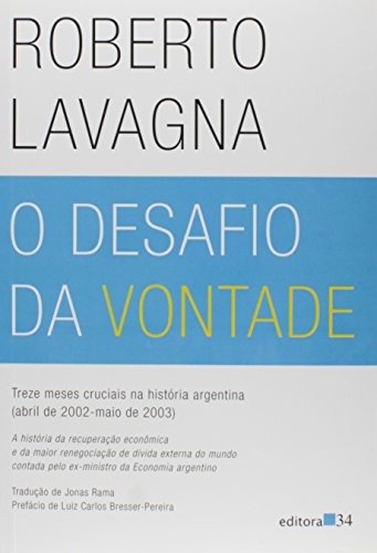 O desafio da vontade, livro de Roberto Lavagna