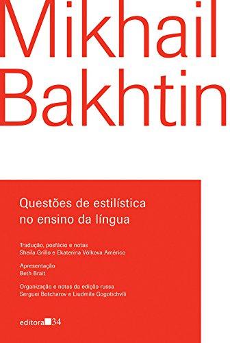 Questões de estilística no ensino da língua, livro de Mikhail Bakhtin