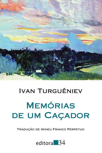 Memórias de um caçador, livro de Ivan Turguêniev