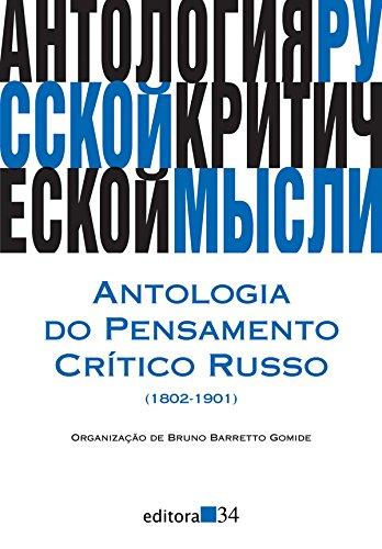 Antologia do pensamento crítico russo (1802-1901), livro de Bruno Barretto Gomide (org.)