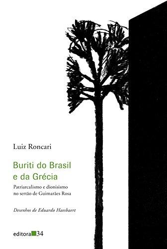 Buriti do Brasil e da Grécia, livro de Luiz Roncari