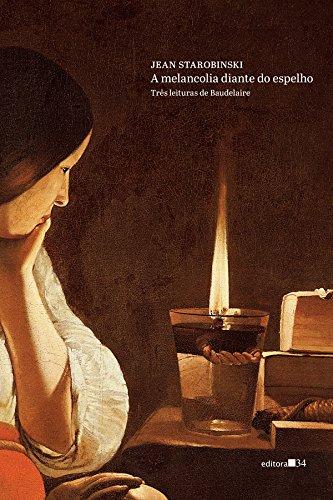 A melancolia diante do espelho, livro de Jean Starobinski