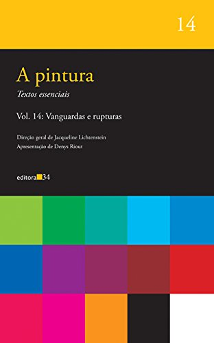 pintura, A - vol. 14, livro de Lichtenstein, Jacqueline (org.)