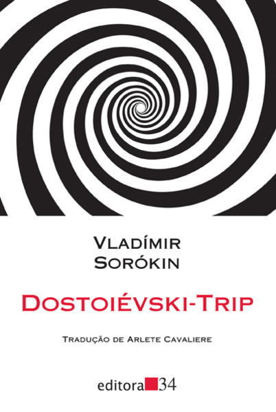 Dostoiévski-trip, livro de Vladímir Sorókin