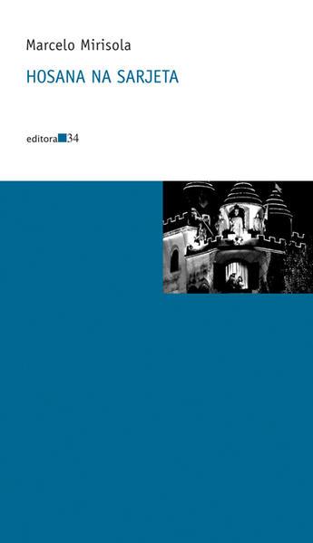 Hosana na sarjeta, livro de Marcelo Mirisola