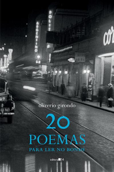 20 poemas para ler no bonde, livro de Oliverio Girondo