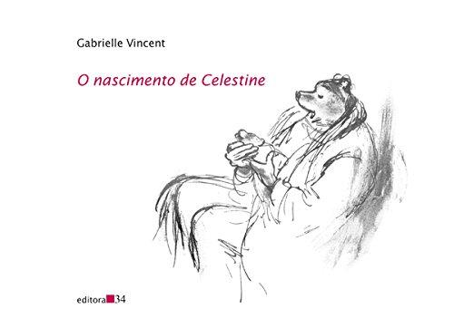 O nascimento de Celestine, livro de Gabrielle Vincent