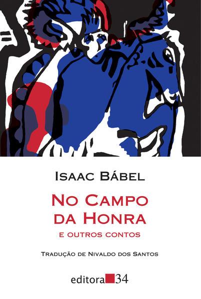 No campo da honra e outros contos, livro de Isaac Bábel