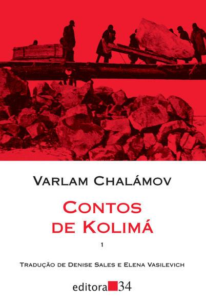 Contos de Kolimá, livro de Varlam Chalámov