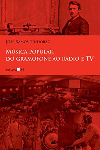 Música popular: do gramofone ao rádio e TV, livro de José Ramos Tinhorão