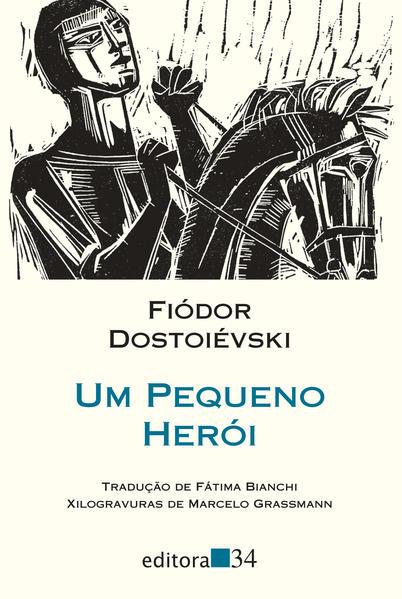 Um pequeno herói, livro de Fiódor Dostoiévski