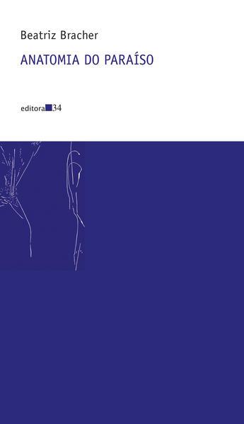 Anatomia do Paraíso, livro de Beatriz Bracher
