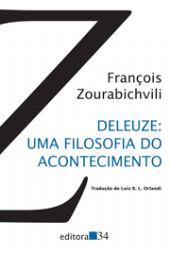 Deleuze: uma filosofia do acontecimento, livro de François Zourabichvili