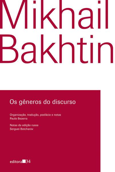 Os gêneros do discurso, livro de Mikhail Bakhtin