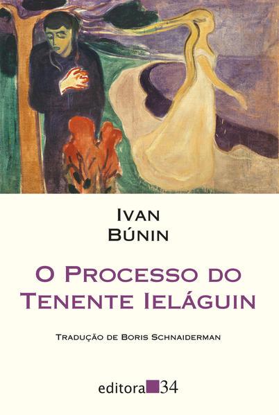 O processo do tenente Ieláguin, livro de Ivan Búnin