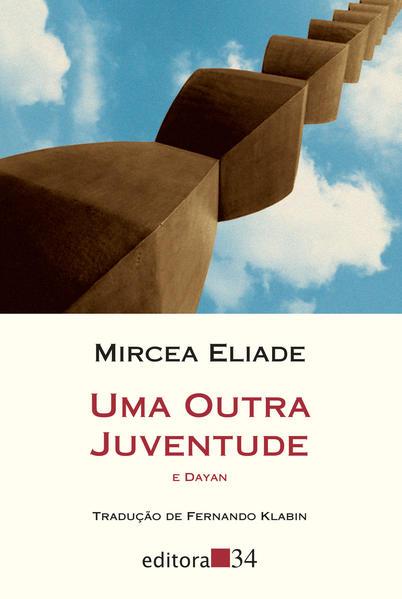 Uma outra juventude, livro de Mircea Eliade