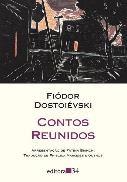 Contos Reunidos, livro de Fiódor Dostoiévski