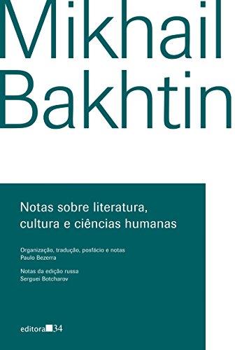 Notas Sobre Literatura, Cultura e Ciências Humanas, livro de Mikhail Bakhtin