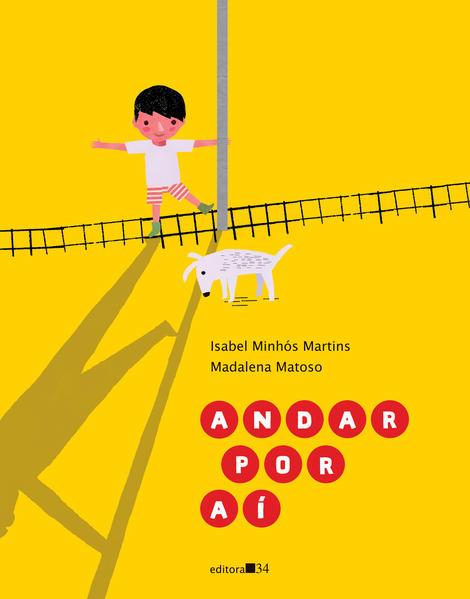 Andar por aí, livro de Isabel Minhós Martins, Madalena Matoso