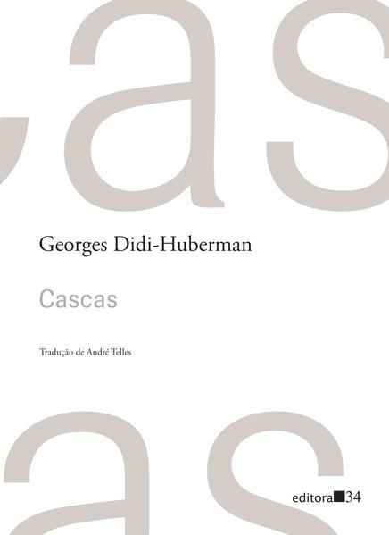 Cascas, livro de Georges Didi-Huberman