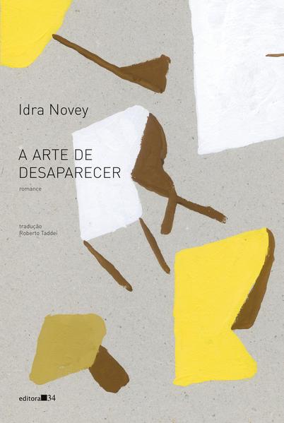 A arte de desaparecer, livro de Idra Novey