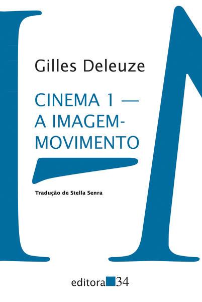 Cinema 1 - A imagem-movimento, livro de Gilles Deleuze