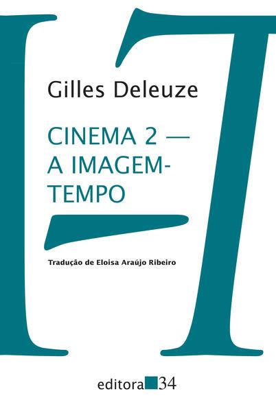 Cinema 2 - A imagem-tempo, livro de Gilles Deleuze