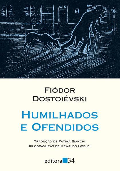 Humilhados e ofendidos, livro de Fiódor Dostoiévski