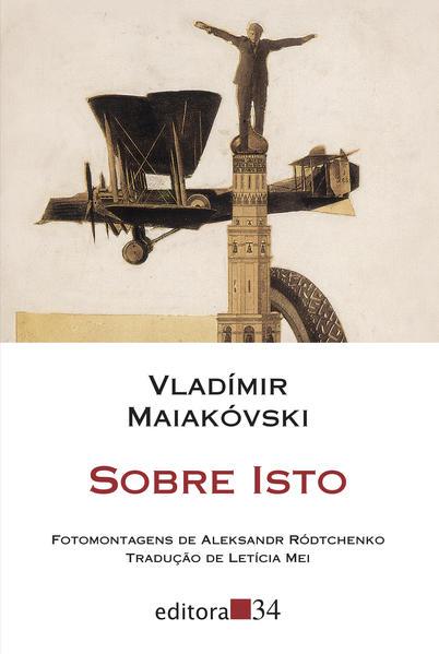 Sobre isto, livro de Vladímir Maiakóvski