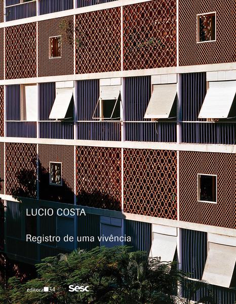 Registro de uma vivência, livro de Lucio Costa